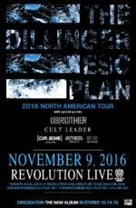 November 8th 2016 Dillinger Escape Plan Revolution Live