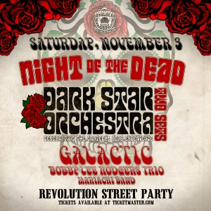A poster of Night of the Dead - Dark Star Orchestra