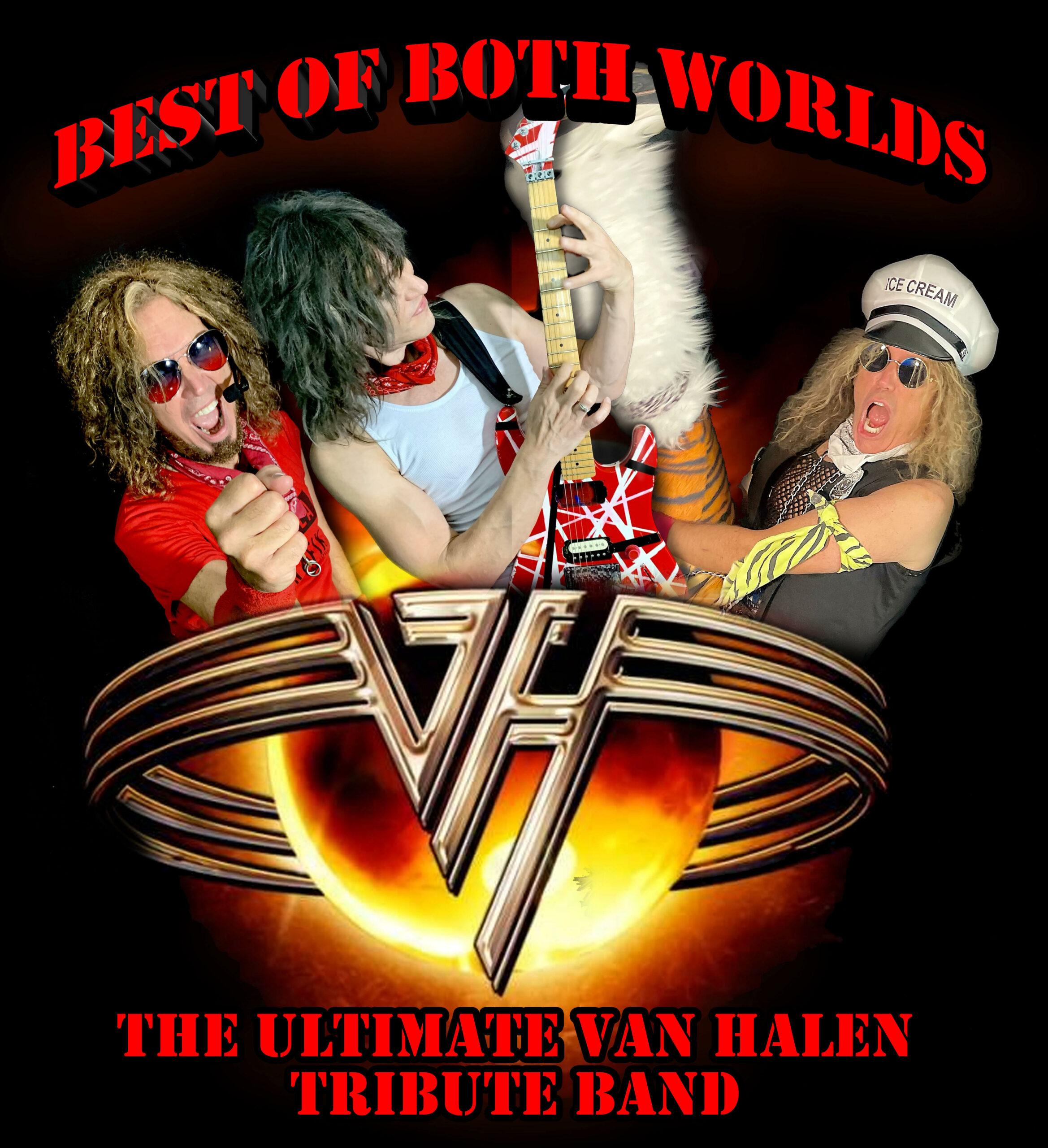 Best of Both Worlds - The Ultimate Van Halen Tribute